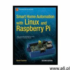 Smart Home Automation with Linux and Raspberry Pi - ogłoszenia A6.pl