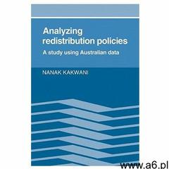 Analyzing Redistribution Policies (9780521126311) - ogłoszenia A6.pl
