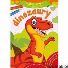Maluszkowe malowanie. Dinozaury (9788379158355) - ogłoszenia A6.pl