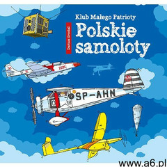 POLSKIE SAMOLOTY KLUB MAŁEGO PATRIOTY - DARIUSZ GROCHAL (2017) - ogłoszenia A6.pl