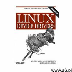 Linux Device Drivers - ogłoszenia A6.pl