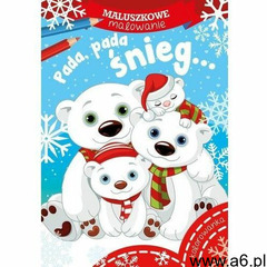Maluszkowe malowanie. Pada, pada śnieg... (9788379157648) - ogłoszenia A6.pl