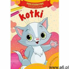 Maluszkowe malowanie. Kotki, oprawa broszurowa - ogłoszenia A6.pl