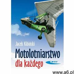 Motolotniarstwo Dla Każdego (2006) - ogłoszenia A6.pl