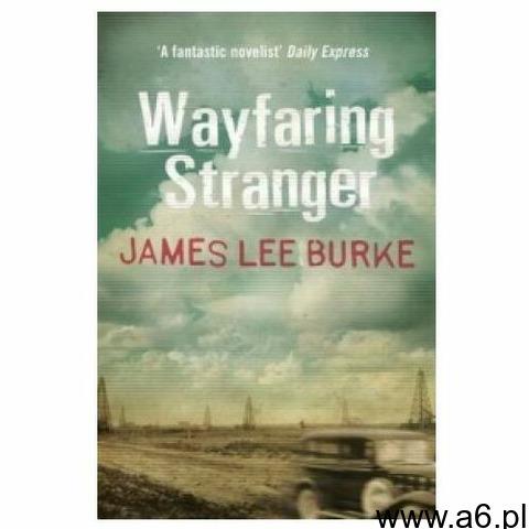 Wayfaring Stranger, Burke, James Lee - 1