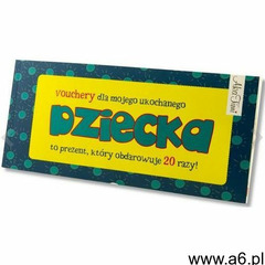 Voucher dla dziecka - Wysyłka od 3,99 - porównuj ceny z wysyłką, Agata Szymendera - ogłoszenia A6.pl