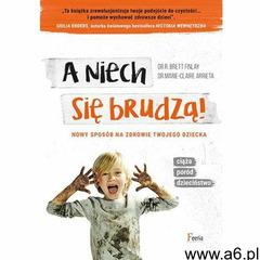 A niech się brudzą! - ogłoszenia A6.pl