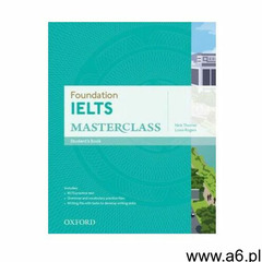 Foundation IELTS Masterclass: Student's Book - ogłoszenia A6.pl