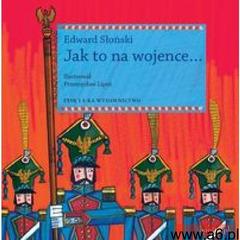 Jak to na wojence (96 str.) - ogłoszenia A6.pl