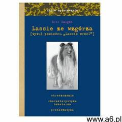 Dobre opracowanie. Lassie ze wzgórza (Lassie wróć!) Knight Eric (16 str.) - ogłoszenia A6.pl