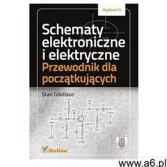Schematy elektroniczne i elektryczne. Przewodnik.., Stan Gibilisco - ogłoszenia A6.pl