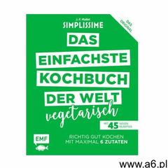 Simplissime - Das einfachste Kochbuch der Welt: Vegetarisch Mallet, Jean-François - ogłoszenia A6.pl
