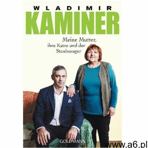 Meine Mutter, ihre Katze und der Staubsauger Kaminer, Wladimir (9783442487516) - 1