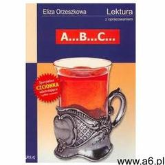 ABC Lektura z opracowaniem Eliza Orzeszkowa, Greg - ogłoszenia A6.pl