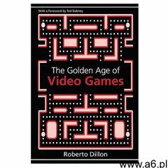 Golden Age of Video Games (9781439873236) - ogłoszenia A6.pl