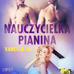 Nauczycielka pianina - opowiadanie erotyczne - Vanessa Salt (MP3) - ogłoszenia A6.pl