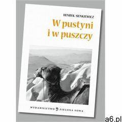 W pustyni i w puszczy - opracowanie - Henryk Sienkiewicz, Henryk Sienkiewicz - ogłoszenia A6.pl