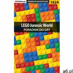 """LEGO Jurassic World - poradnik gry - Jacek """"Ramzes"""" Winkler (419 str.) - ogłoszenia A6.pl"""