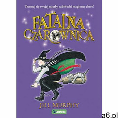 Fatalna czarownica - Jill Murphy (EPUB) (112 str.) - ogłoszenia A6.pl