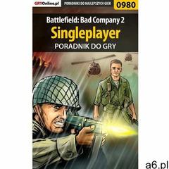 Battlefield: Bad Company 2 - poradnik do gry, Przemysław g40 Zamęcki - ogłoszenia A6.pl