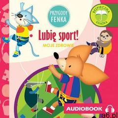 Przygody Fenka. Lubię sport! - ogłoszenia A6.pl