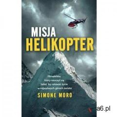 Misja helikopter - Simone Moro - ogłoszenia A6.pl