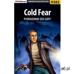 Cold Fear - poradnik do gry - ogłoszenia A6.pl