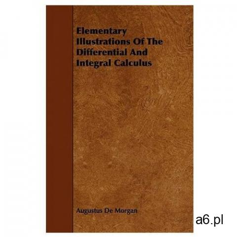 Elementary Illustrations Of The Differential And Integral Calculus (9781444688764) - 1