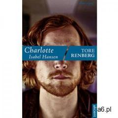 Charlotte Isabel Hansen - Tore Renberg (EPUB) (2012) - ogłoszenia A6.pl