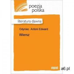 Wiersz - Antoni Edward Odyniec (2010)