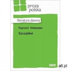 Szczęśliwi - Władysław Reymont