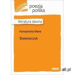 Świerszczyk - Maria Konopnicka, Maria Konopnicka
