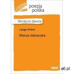 Wenus żebraczka - Antoni Lange (2012)