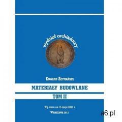 Materiały budowlane Tom II - Edward Szymański (PDF) (9788362057863)