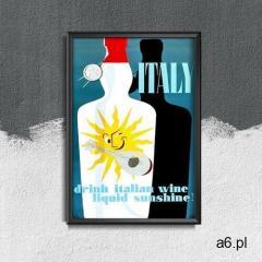 Vintageposteria.pl Plakat retro plakat retro włochy pij włoskie wino płynne słońce - ogłoszenia A6.pl