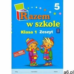 Razem w szkole 1 Zeszyt 5 - Jolanta Brzózka, Katarzyna Harmak, Kamila Izbińska - ogłoszenia A6.pl