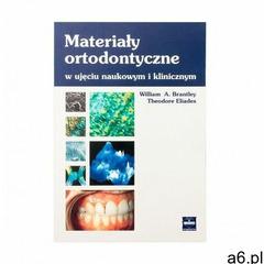 Materiały ortodontyczne w ujęciu naukowym - ogłoszenia A6.pl