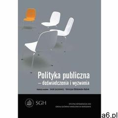 Polityka publiczna - doświadczenia i wyzwania - Jacek Luszniewicz, Katarzyna Obłąkowska-Kubiak (PDF) - ogłoszenia A6.pl