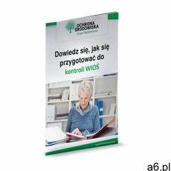 Dowiedz się, jak się przygotować do kontroli WIOŚ, Wiedza i Praktyka - ogłoszenia A6.pl