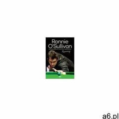 Ronnie o`sullivan. running. autobiografia mistrza snookera - ogłoszenia A6.pl