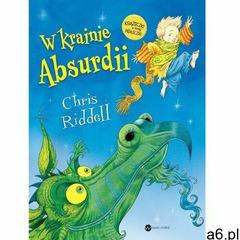 W krainie absurdii - chris riddell, oprawa twarda - ogłoszenia A6.pl