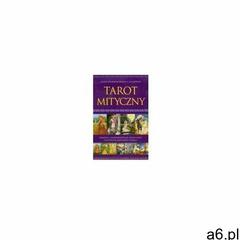 Tarot Mityczny Juliet Sharman-Burke & Liz Greene (wydanie polskie), oprawa kartonowa - ogłoszenia A6.pl