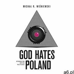 God Hates Poland, oprawa miękka - ogłoszenia A6.pl
