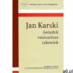 Jan karski świadek emisariusz człowiek - praca zbiorowa (9788373067172) - ogłoszenia A6.pl