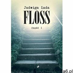 Floss cz.1, Jadwiga Łada - ogłoszenia A6.pl