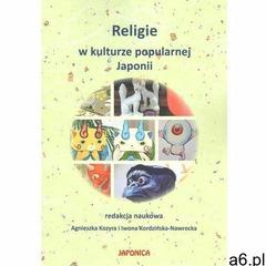 Religie w kulturze popularnej japonii, oprawa miękka - ogłoszenia A6.pl