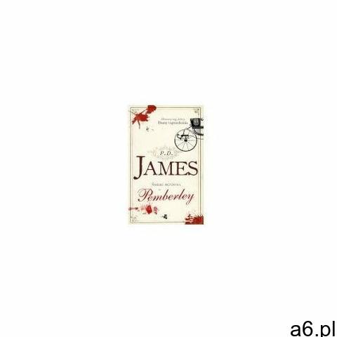 Śmierć przychodzi do pemberley, Phyllis James - 1