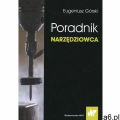 Poradnik narzędziowca (9788301194406) - ogłoszenia A6.pl