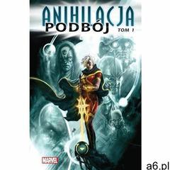 Anihilacja.T.1 Podbój, oprawa twarda - ogłoszenia A6.pl