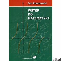 Wstęp do matematyki (9788301190842) - ogłoszenia A6.pl
